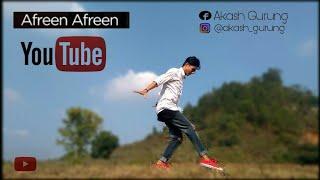 Afreen Afreen | LyricaL FeeL | Dance Cover By Akash Gurung |