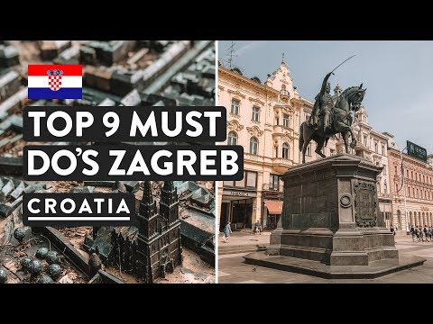 9 REASONS TO VISIT ZAGREB + WHAT TO DO IN ZAGREB | Croatia T