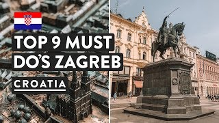 9 REASONS TO VISIT ZAGREB + WHAT TO DO IN ZAGREB | Croatia Travel Vlog