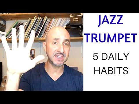 5 daily habits to improve your jazz playing