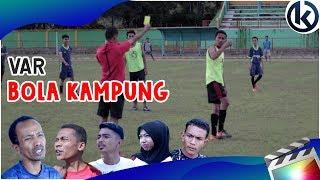 Download Video VAR Bola Kampung | Lawak Minang 2019 (Part12) MP3 3GP MP4