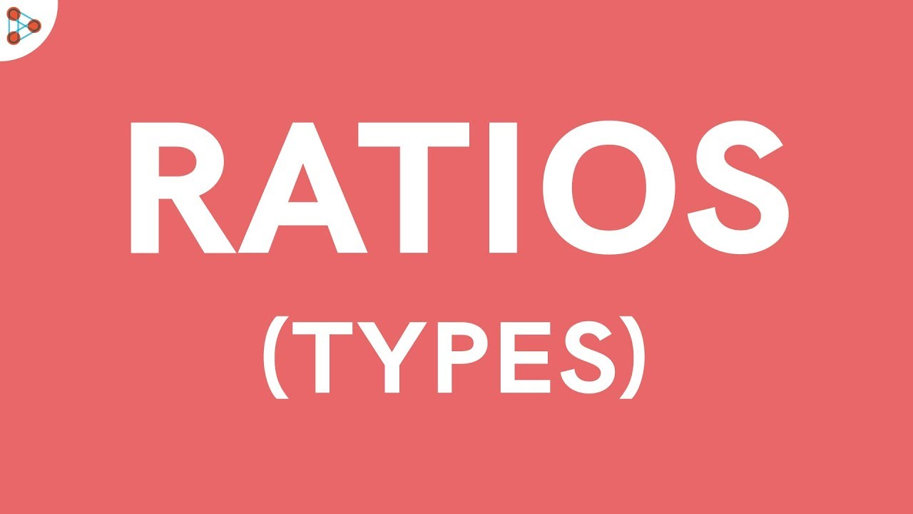 What are the Different Types of Ratios? - YouTube