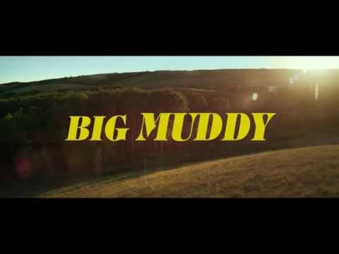 Big Muddy    NOW PLAYING in CANADA