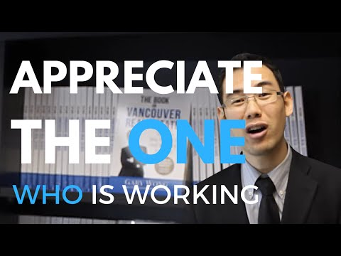 Appreciate The One Who Is Working In Your Best Interests - Vancouver Real Estate - Gary Wong