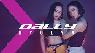 효린HYOLYN - 달리(Dally) ft.GRAY / Dance Cover.