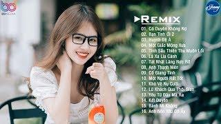 Nhạc Trẻ Hay 2020 - Liên Khúc Nhạc Trẻ Remix, EDM Tik Tok Remix - LK Nhạc Trẻ 2020 Hay Nhất Hiện Nay