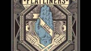 The Flatliners - Quitters