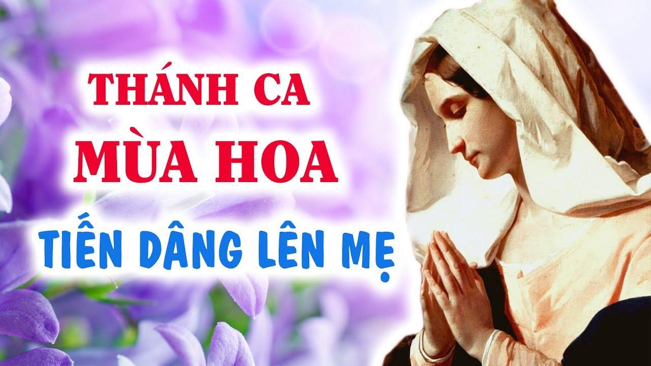 Tháng Dâng Hoa Đức Mẹ - Nhạc Đức Mẹ 2018 Tuyển Tập - Tháng Mân Côi