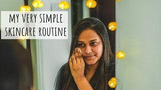My Very Simple Skincare Routine : Indian | Morning Skincare Routine | Night Time Skincare Routine