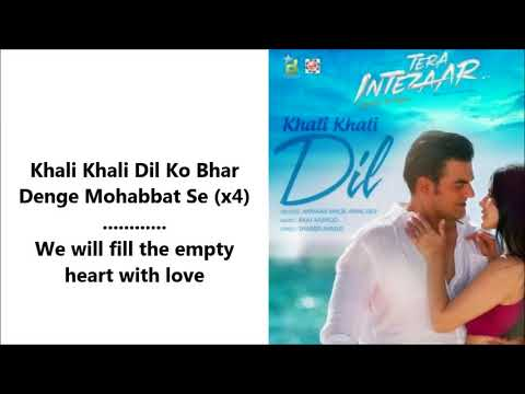 Khali Khali Dil | Armaan Malik & Payal Dev | Tera Intezaar | Lyrical Video With Translation