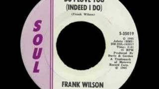 Frank Wilson - Do I Love You