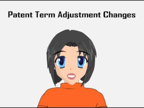 Patent Term Adjustment Changes