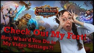 Torchlight Frontiers Server and Fort Everyday Let's Play