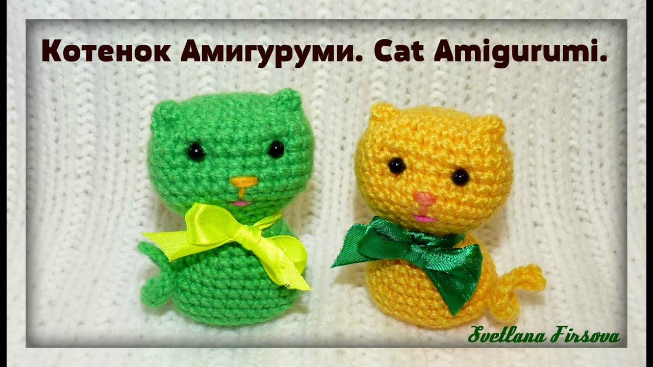 Tutorial Amigurumi Kitty : Crochet Amigurumi Cat Tutorial ??????? ??????? ?????? ...