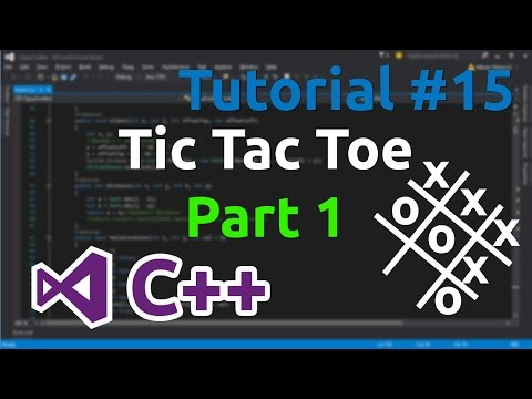 C++ Tutorial 15 - Making simple Tic Tac Toe game (Part 1)