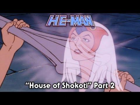 He Man - House of Shokoti Part 2 - FULL episode