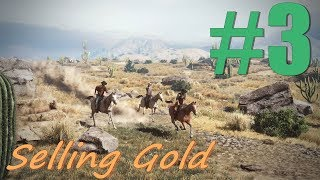 Selling Mined Gold!!! Alpha Test 2!!! Wild West Online Gameplay #3