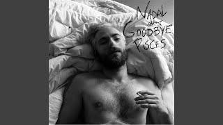 Goodbye Pisces
