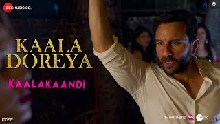 Kaala Doreya Video Song | Kaalakaandi