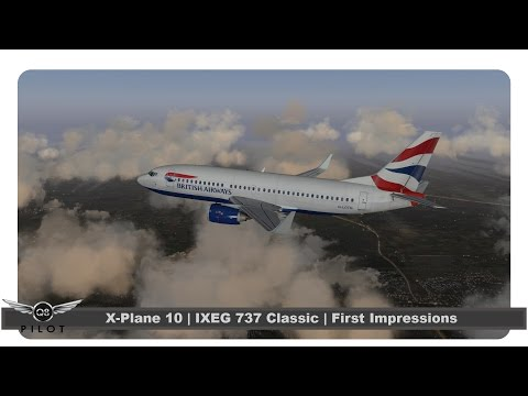 [X-Plane] IXEG 737 Classic | First Impressions