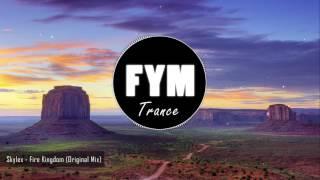 Skylex - Fire Kingdom (Original Mix)