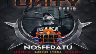 Video Nosferatu -  Live @ UNITY Hardcore Radio #45 download MP3, 3GP, MP4, WEBM, AVI, FLV November 2017
