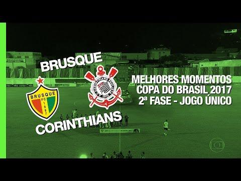 Melhores Momentos - Brusque 0 x 0 Corinthians - Copa do Brasil - 01/03/2017