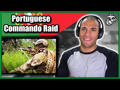 Marine reacts to Portuguese Commando Raid