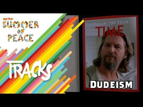 Dudeism - Tracks ARTE