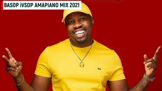 Basop iVSOP Amapiano Mix 2021 ft. Mr. JazziQ & Busta929