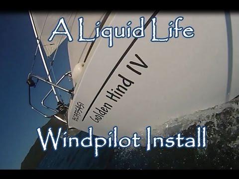 Albin Vega - A Liquid Life  Windpilot install