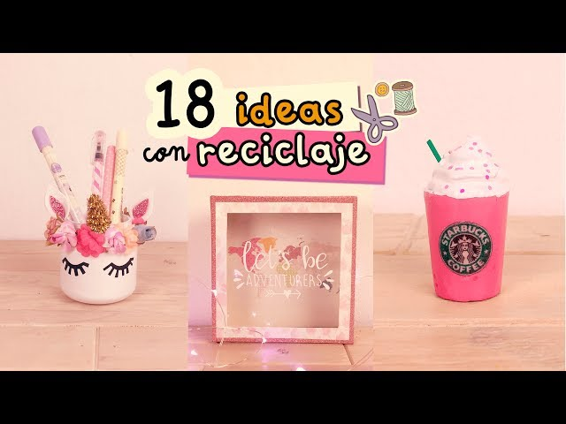 18 MANUALIDADES CON RECICLAJE  |#ReciclajeCreativo|¡¡Súper colaboración!!| COOKIES IN THE SKY