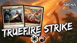 Truefire Strike [MTG Arena]   Truefire Captain + Star of Extinction Combo Deck in GRN Standard