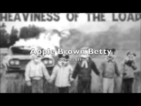 Apple Brown Betty By Heaviness Of The Load