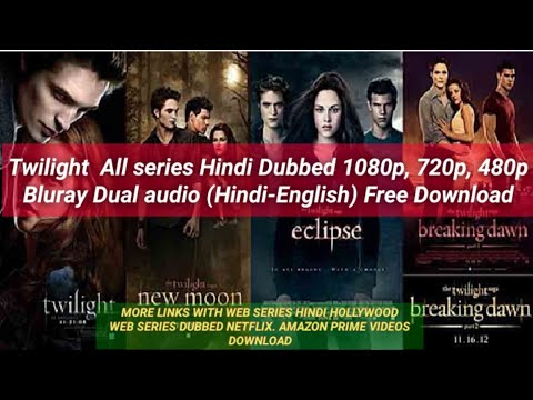 Twilight All Series Download In Hindi | All Movies With Series Download Link | AMPLIFY YOURSELF