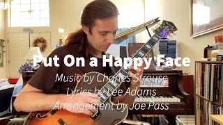 Put On a Happy Face, arrangement by Joe Pass