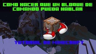 Como hacer que un bloque de comando hable || Minecraft Tutorial