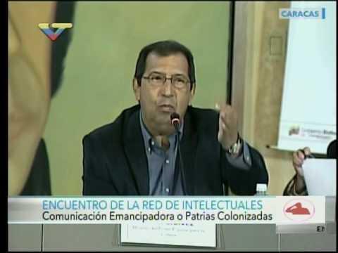 """Adán Chávez en el Encuentro de Intelectuales """"Comunicación emancipadora o Patria Colonizada"""""""