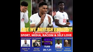ARE WE BRITISH ENOUGH? HIDDEN TRUTH