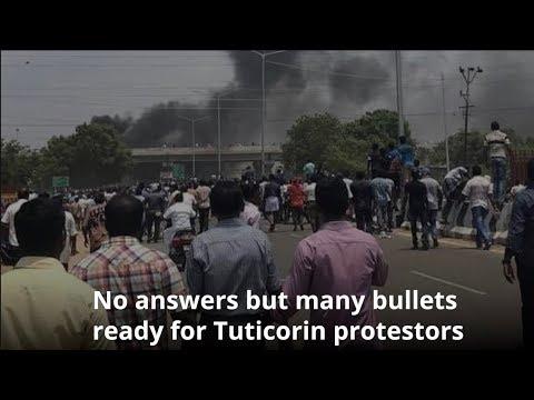 Anti-Sterlite protests: What's happening in Tuticorin