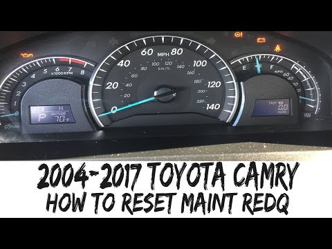 2004 2017 Toyota Camry Reset Maint Reqd Maintenance Required Light How To