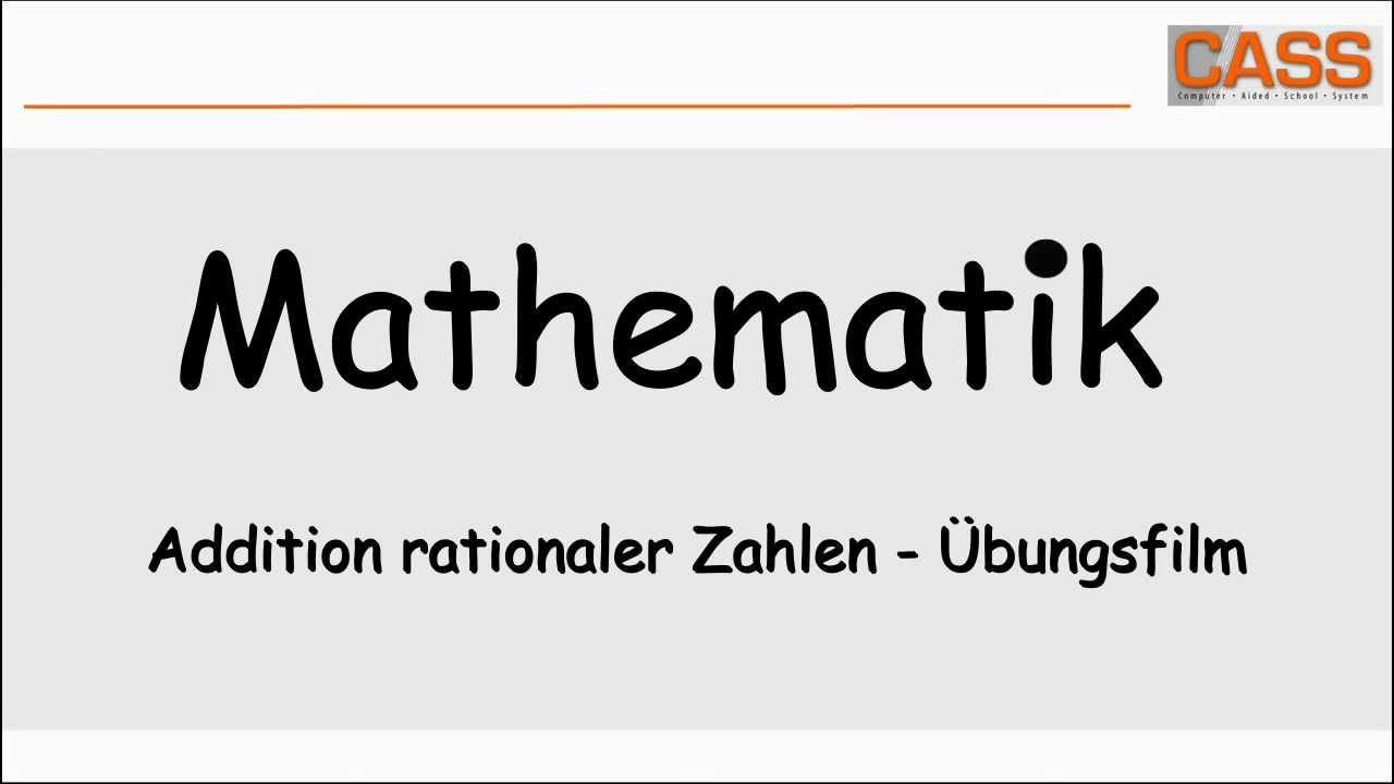 Addition rationaler Zahlen - Übungsfilm - YouTube