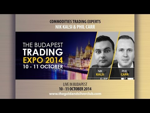 The Gold & Silver Club | Commodities Trading | 112 - The Budapest Traders Expo 2014