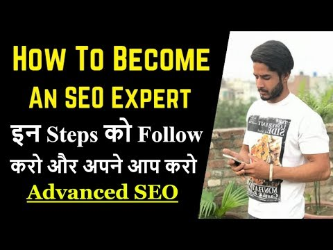 How To Become An SEO Expert 2019  | FREE Training SEO Full Course