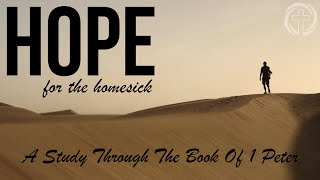 "SERMON: Hope for The Homesick - Week 4: ""Our Calling In The World"""