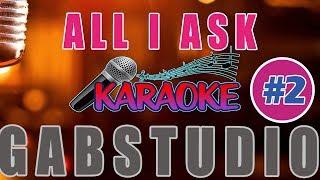 All i Ask Karaoke - Adele Cover Piano Minus One [ Running Lyrics ]