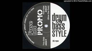 B - Drum & Bass Style - Away (Blow Out Dub)