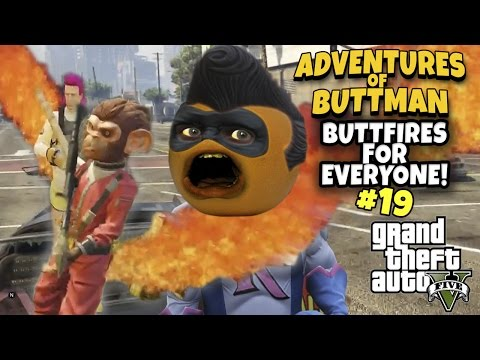 Adventures of Buttman #19: BUTTFIRES FOR EVERYONE! (Annoying Orange GTA V)