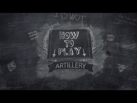 World of Tanks Console - Tutorial - Artillery