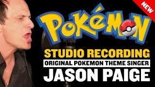 Original Pokemon Theme Singer Jason Paige's NEW RECORDING of the theme In 2016